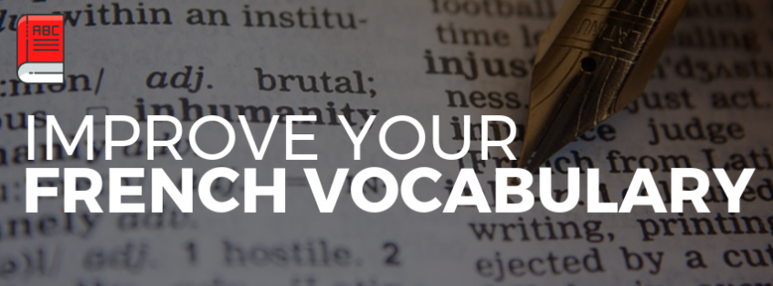 How to improve your French vocabulary