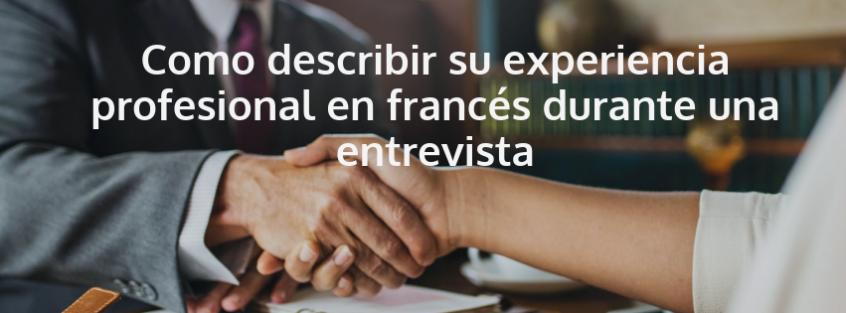 Como describir su experiencia profesional en franc