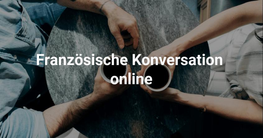 Französische Konversation online